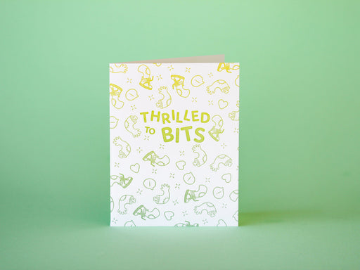 """Thrilled to Bits"" Greeting Card"