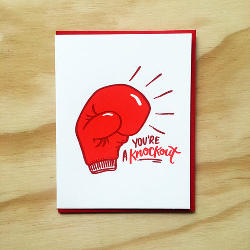 """You're A Knock Out"" Greeting Card"