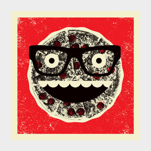 """Hey, Pizza Face!"" Print"