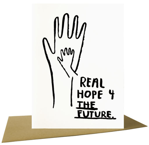 """Real Hope for the Future"" Greeting Card"