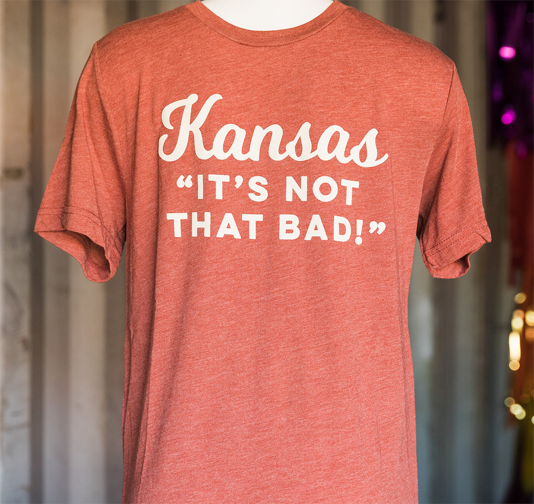 "Kansas ""It's Not That Bad"" Shirt - Clay/Cream"