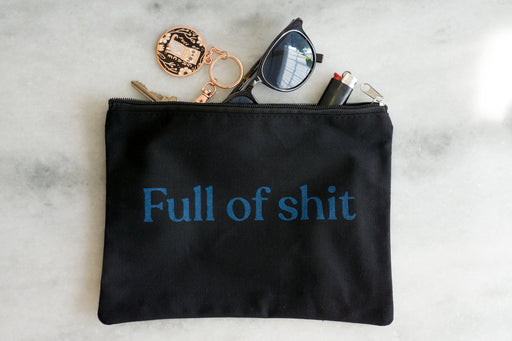 Full of Shit - Black Zipper Pouch