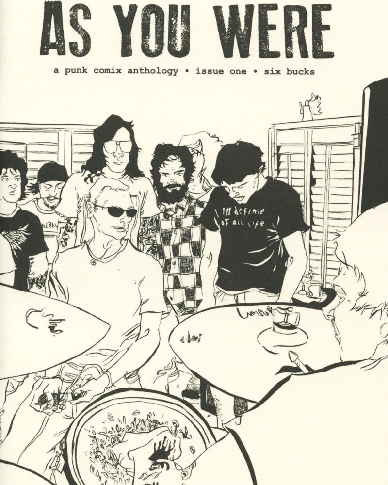 AS YOU WERE NO. 1: HOUSE SHOWS