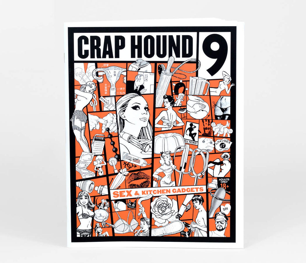 Crap Hound #9: Sex and Kitchen Gadgets