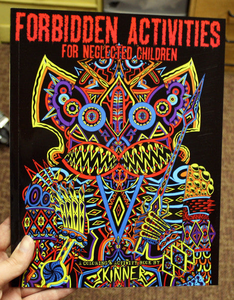 """Forbidden Activities For Neglected Children"" Coloring Book"