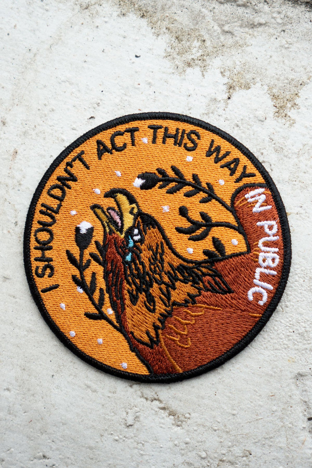 """I Shouldn't Act"" Patch"