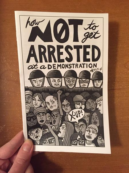 How Not To Get Arrested At A Demonstration