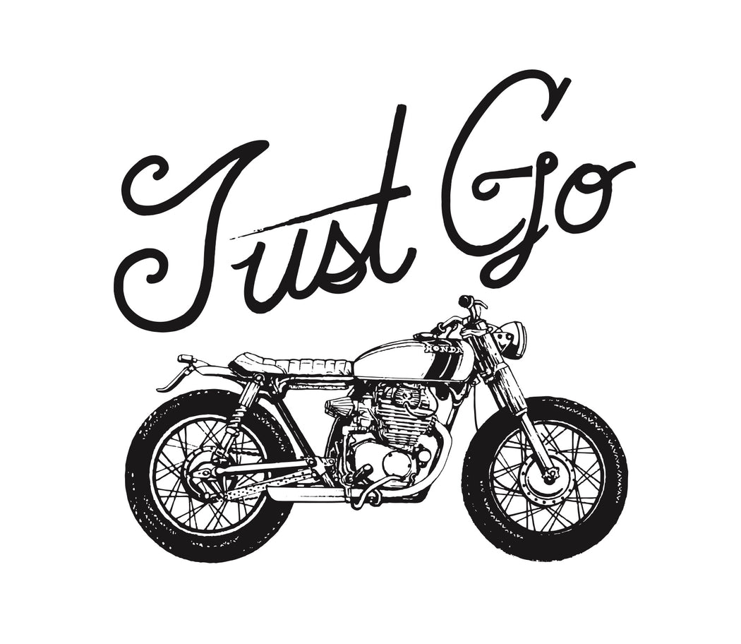 """Just Go"" Print"