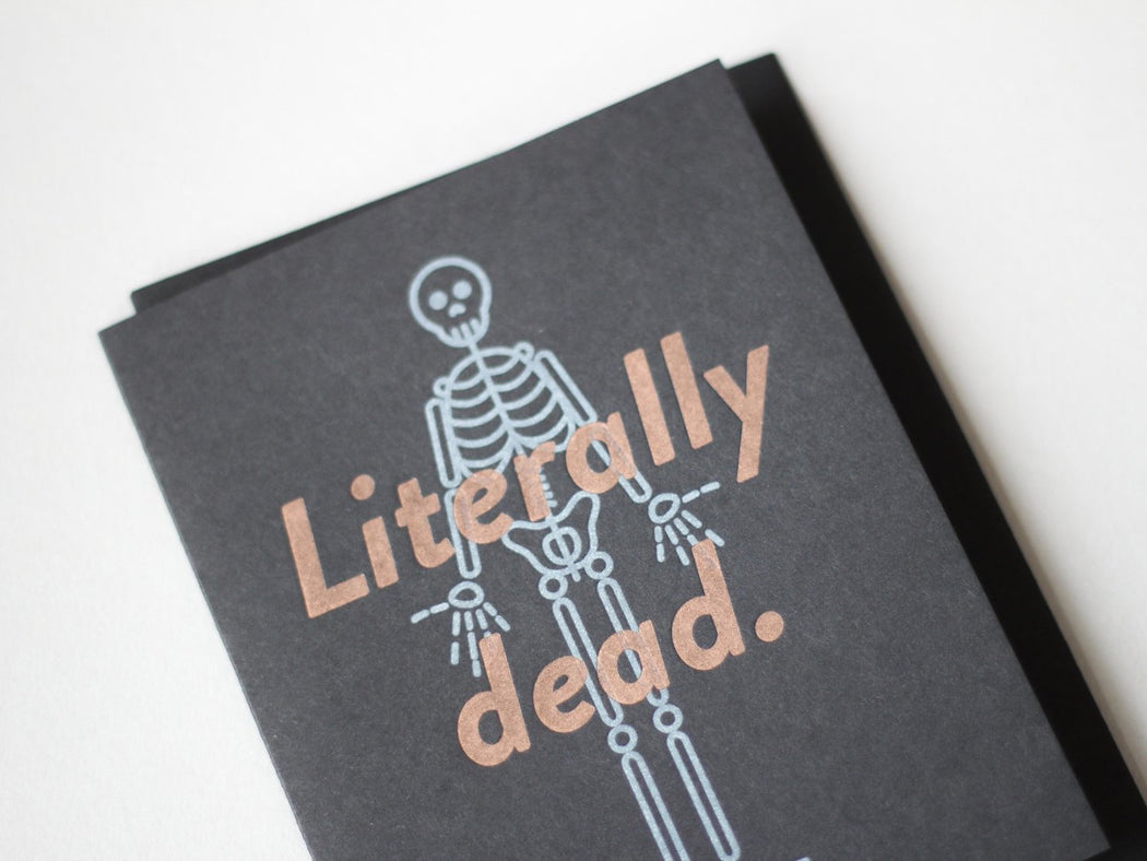 Literally Dead Letterpress Greeting Card