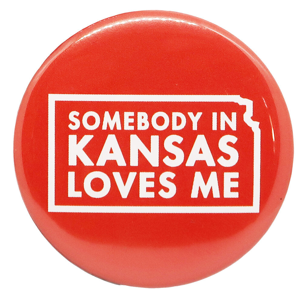 Somebody In Kansas Loves Me Magnet