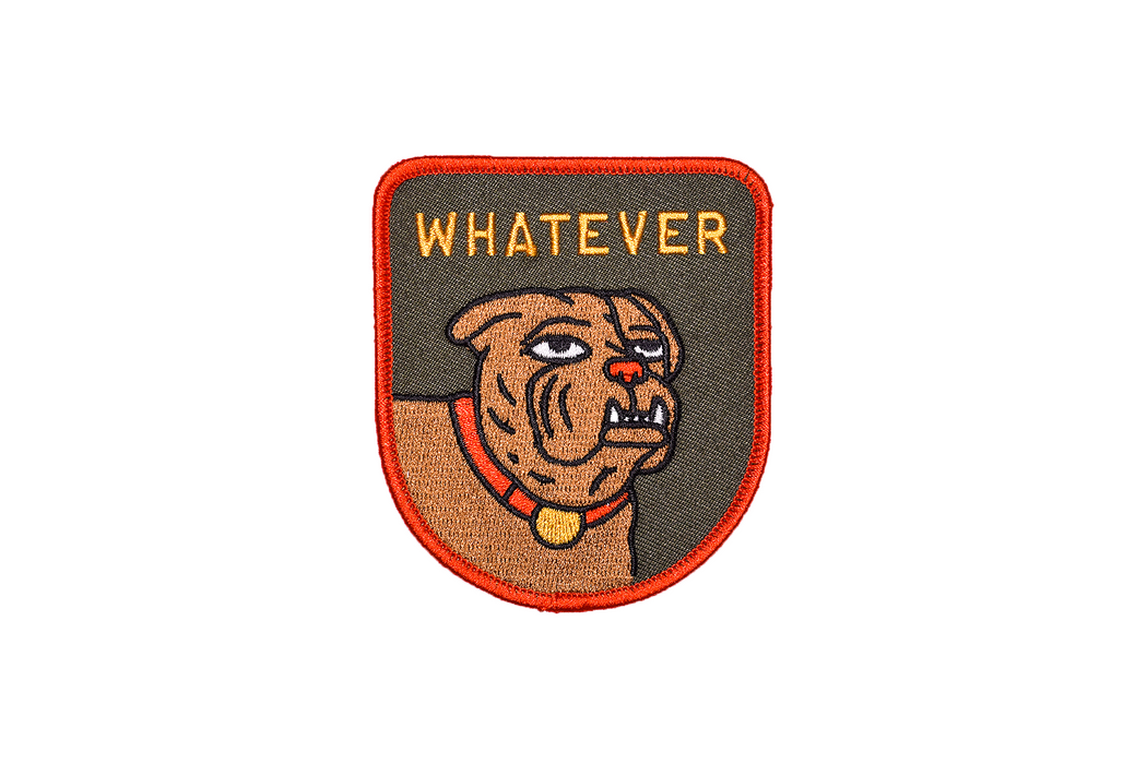 """Whatever"" Embroidered Patch"