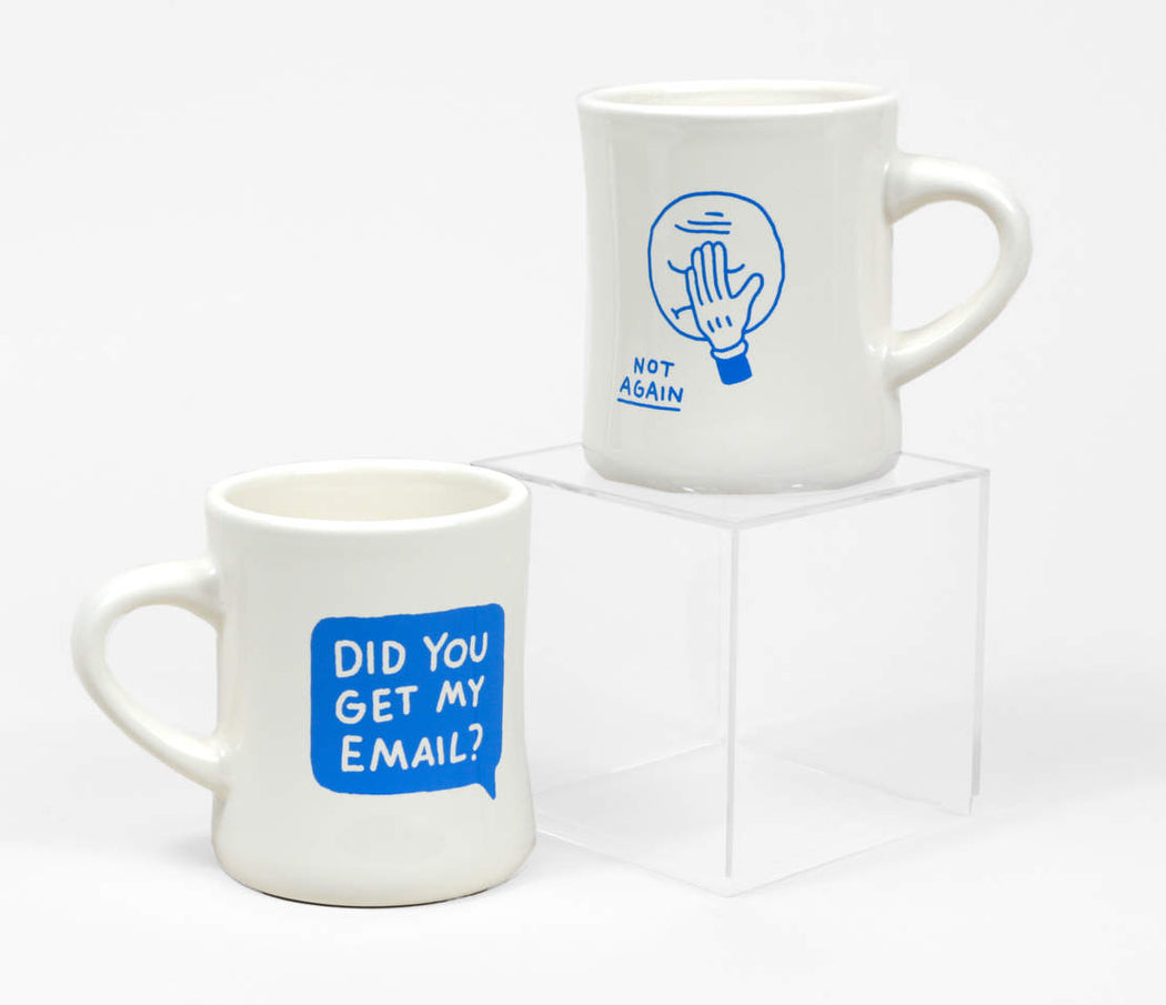 Did You Get My Email? Diner Mug