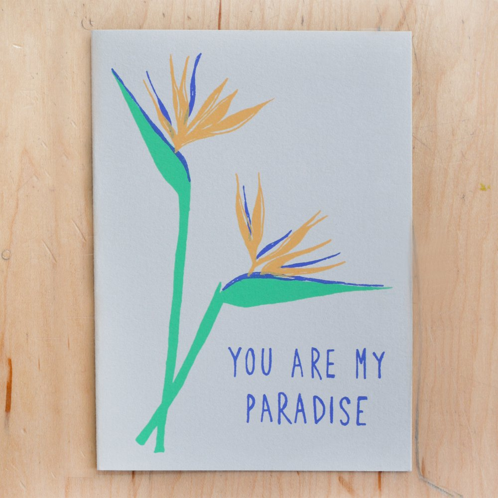 """You Are My Paradise"" Greeting Card"