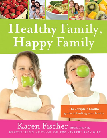 Healthy Family Happy Family by Karen Fischer