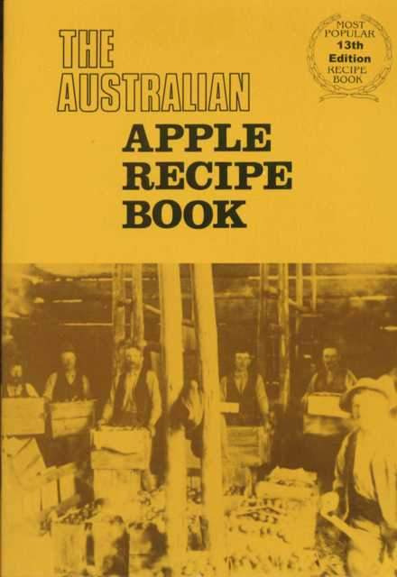Aust Apple Recipe Book - Tasmanian Gourmet Online