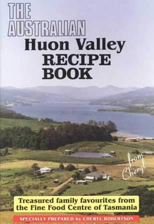 Aust Huon Valley Recipe Book - Tasmanian Gourmet Online