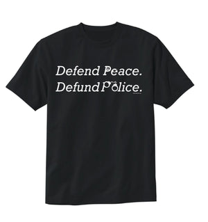 Defend Peace Defund Police T-shirt