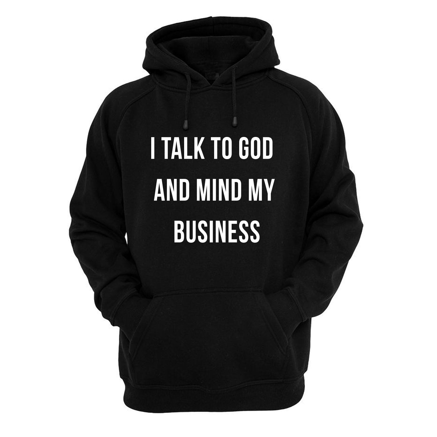 Talk to GOD Hoodie