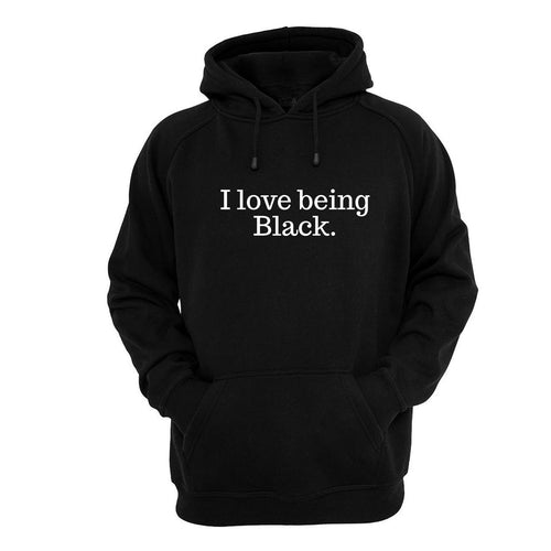 I LOVE Being Black Hoodie