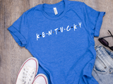 Kentucky Friends Shirt - Blush & Company Designs