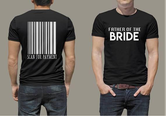 Father of the Bride - Scan for payment tshirt - Blush & Company Designs