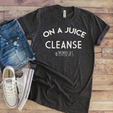 On a juice cleanse ~ #mimosas ~ momlife shirt ~ funny mom shirt ~ brunch shirt - Blush & Company Designs