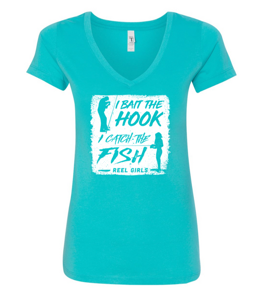 Reel Girls I Bait the Hook, I Catch the Fish V Neck T-Shirt - Teal with White - Destin Outdoors