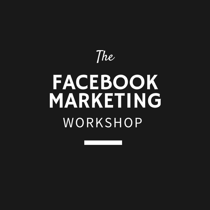 SOLD OUT-The Facebook Marketing Workshop - 28 March