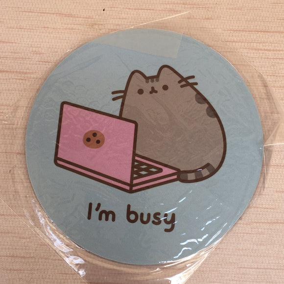 Pusheen I'm Busy Mouse Pad