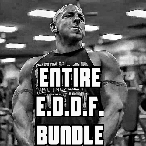ENTIRE E.D.D.F. SIGNATURE SERIES - Every Damn Day Fitness