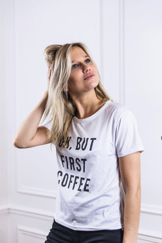 T-shirt OK BUT FIRST COFFEE margaux collection