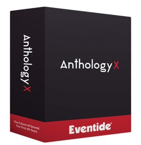 Anthology X Plug in Bundle upgrade from 3 or more Eventide Plug Ins