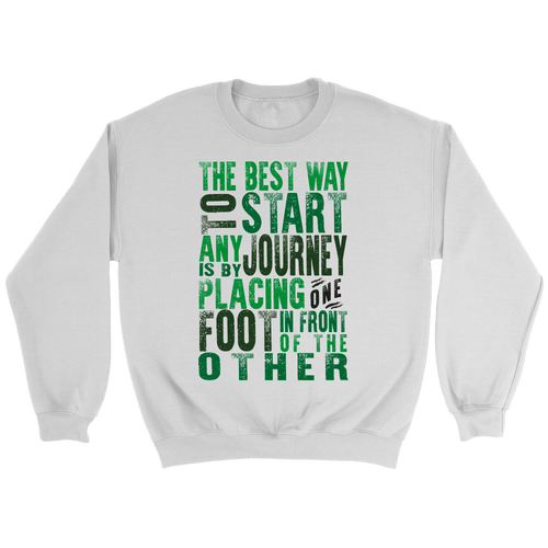 Best way to start any journey... sweatshirt