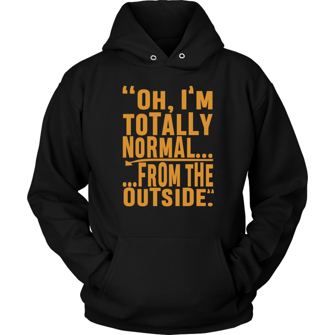 Totally normal... hoody