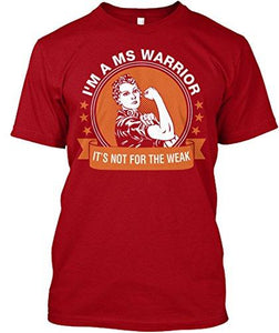 MS Warrior not for the weak T shirt