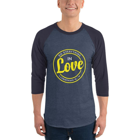 Christian raglan shirt denim navy do everything in love 1 Corinthians 16:14