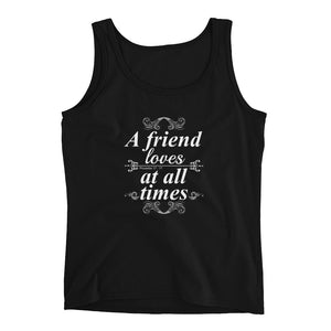 A friend loves at all times Ladies' Tank