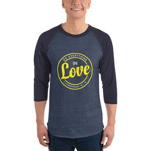 Christian raglan shirt heather denim/navy with encouraging bible verse design from 1 Corinthians 16:14 - Do everything in love