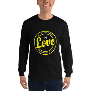 Christian long sleeve t-shirt black with encouraging bible verse design from 1 Corinthians 16:14 - Do everything in love