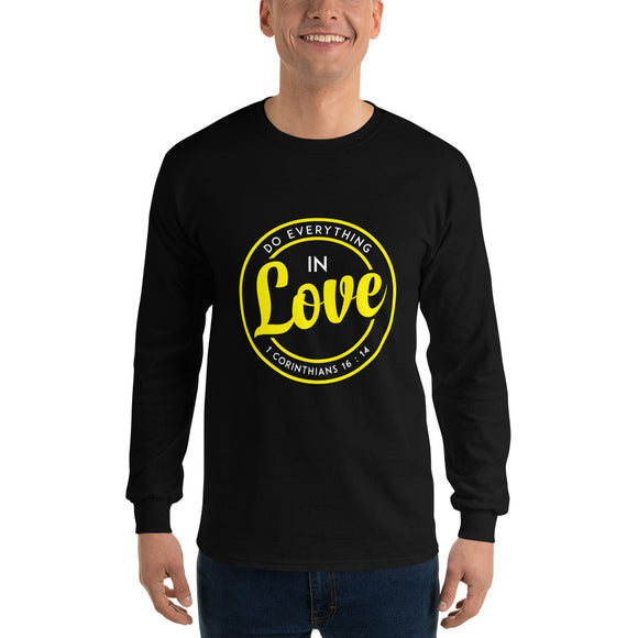 Do everything in love 1 Corinthians 16:14 Christian long sleeve T-shirt