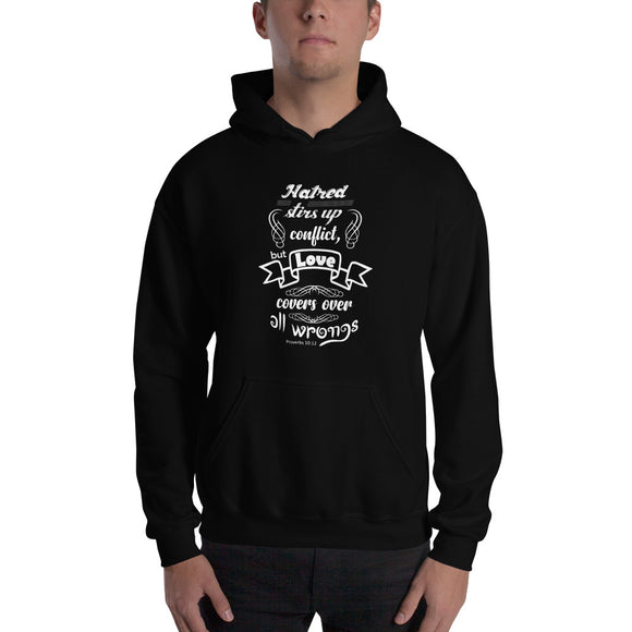 Love covers all wrongs Proverbs 10:12 Christian hoodie