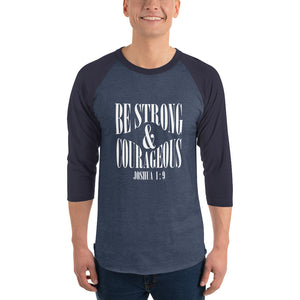Be Strong and Courageous Joshua 1:9 Christian Raglan Shirt