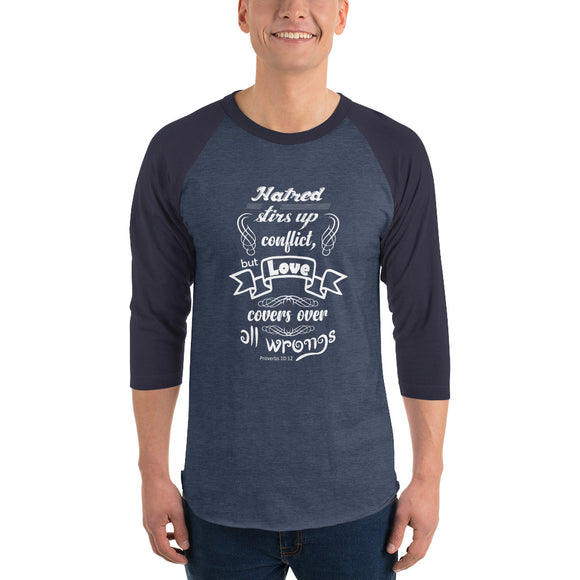 Christian raglan shirt heather denim/navy with encouraging bible verse design from Proverbs 10:12 - hatred stirs up conflict, but love covers over all wrongs