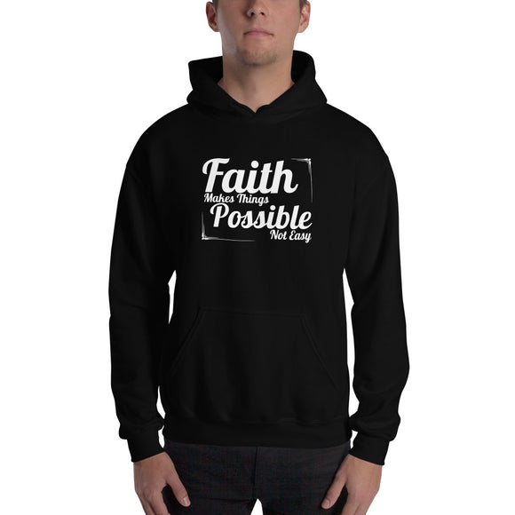 Christian hoodie black with encouragement quote design: faith makes things possible not easy