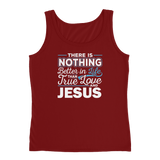 Christian tank top independence red with funny clean joke design: there is nothing better in life than true love and Jesus