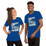 Christian t shirt true royal with encouragement quote design: I can face my battles with confidence