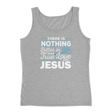 Christian tank top heather grey with funny clean joke design: there is nothing better in life than true love and Jesus