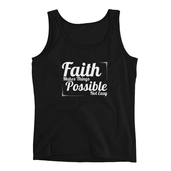 Christian tank top black with encouragement quote design: faith makes things possible not easy