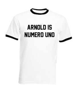 Arnold Is Numero Uno T-Shirt