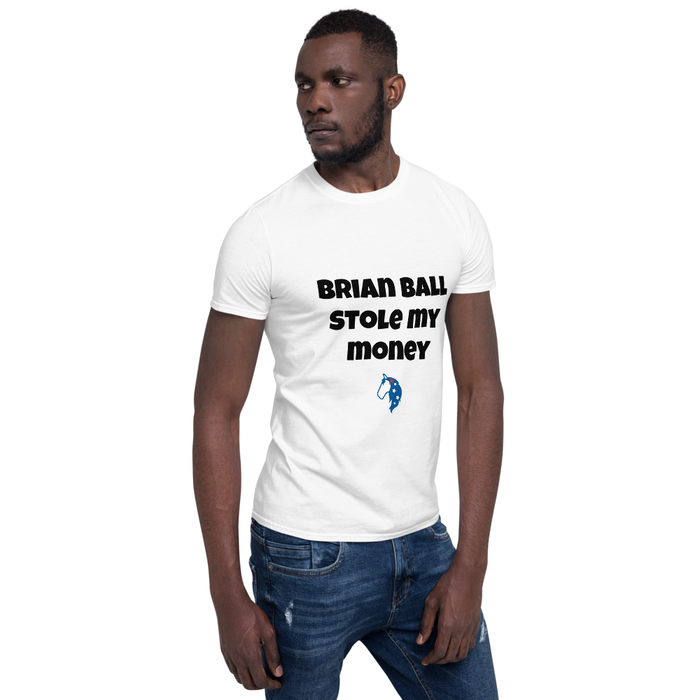 Stole my Money Unisex T-shirt